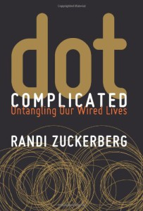 Read more about the article Finding A Tech-Life Balance: Tips From Randi Zuckerberg's Dot Complicated