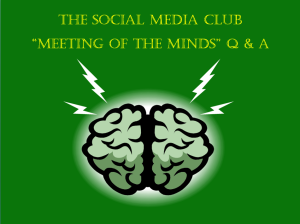 Social Media Club: A Meeting Of The Minds