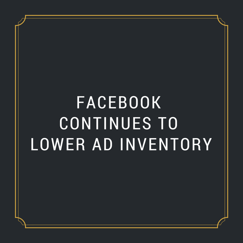 Read more about the article Facebook Continues to Lower Ad Inventory