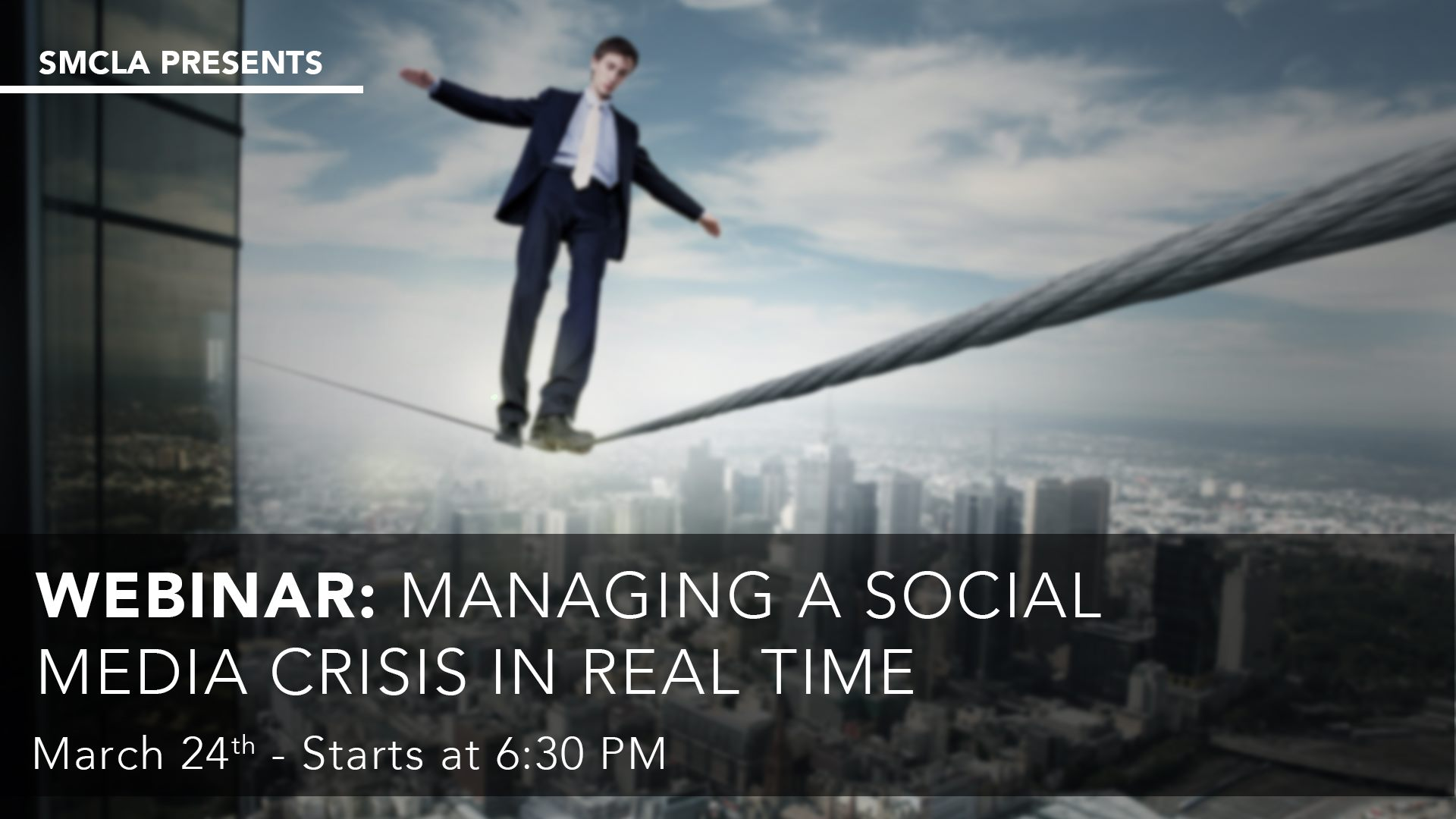 SMCLA_Webinar_Managing_Social_Media_Crisis_Real-Time_2