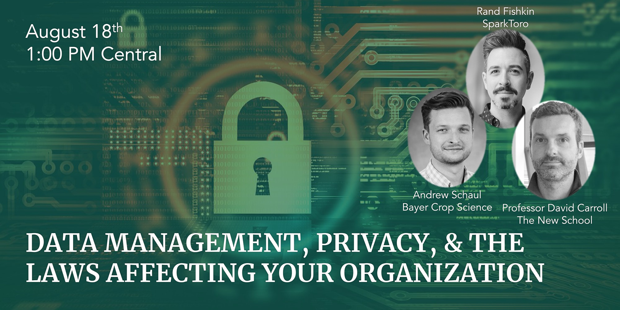 Data Management, Privacy, & The Laws Affecting Your Organization